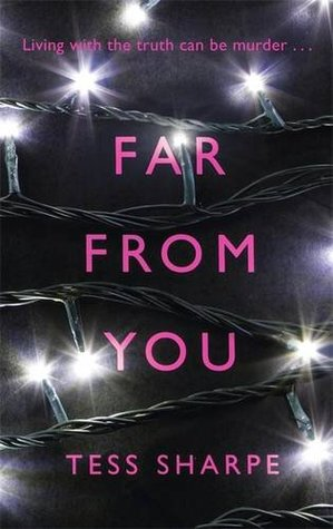 Far From You - Author: Tess SharpeDescription: Far From You is a contemporary murder mystery. It follows a girl with a physical disability resulting from a car crash who is in recovery from a drug addiction and whose friend was murdered.Includes: #mentalhealth #disability #addiction #femaleprotagonist #chronicpain #mobilityissues #LGBTQIACitation: Sharpe, T. (2014).Far From You. Indigo.Image retrieved from: Goodreads.