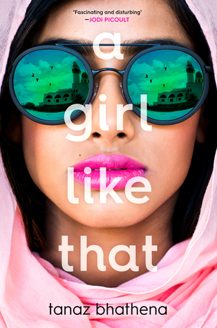 A Girl Like That - Author: Tanaz BhathenaDescription: A Girl Like That is a contemporary novel about a girl in Saudi Arabia, a Muslim country. She is rebellious, orphaned, and the type of girl that parents do not want their daughters hanging out with. When she dies in a car crash, the religious police arrive and everyone thinks they know what happened. As her story is pieced together through multiple perspectives, it becomes clear that no one really knew who she was.Includes: #muslim #contemporary #femaleprotagonistCitation: Bhathena, T. (2018). A Girl Like That. Farrar Straus Grioux Books for Young Readers.Image retrieved from: Goodreads.