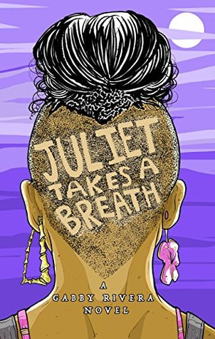 Juliet Takes A Breath - Author: Gabby RiveraDescription: Juliet Takes A Breath is about a Latina teen who comes out to her parents and then runs away to the other side of the country to intern for a white feminist writer.Includes: #ownvoices #lesbian #LGBTQIA #femaleprotagonist #latinx #privilegeCitation: Rivera, G. (2016). Juliet Takes A Breath. Riverdale Avenue Books.Image retrieved from: Goodreads.