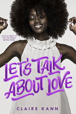 Let's Talk About Love - Author: Claire KannDescription: Let's Talk About Love is a contemporary love story between an African American bi-romantic asexual girl and a Japanese American boy.Includes: #bisexual #asexual #biromantic #LGBTQIA #africanamerican #black #asianamerican #japanese #femaleprotagonist #contemporary #interracialloveCitation: Kann, C. (2018). Let's Talk About Love. Swoon Reads.Image retrieved from: Goodreads.