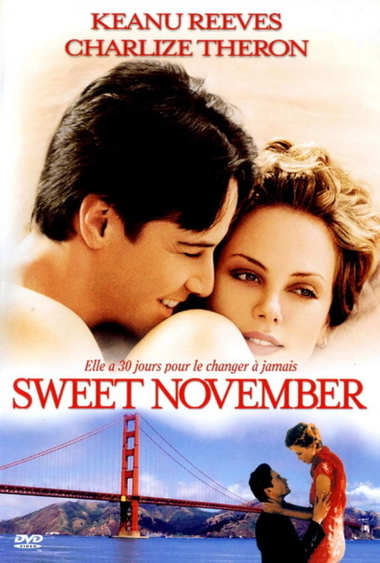 — SWEET NOVEMBER   Nelson Moss (Keanu Reeves) and Sara Deever (Charlize Theron) have nothing in common except an hour spent in DMV hell. Intrigued by each other, but not quite ready to commit, they settle on a rather unconventional courtship: a one-month trial, after which they'll go their separate ways. No expectations. No pressure. No strings attached. What neither of them counts on is falling in love.