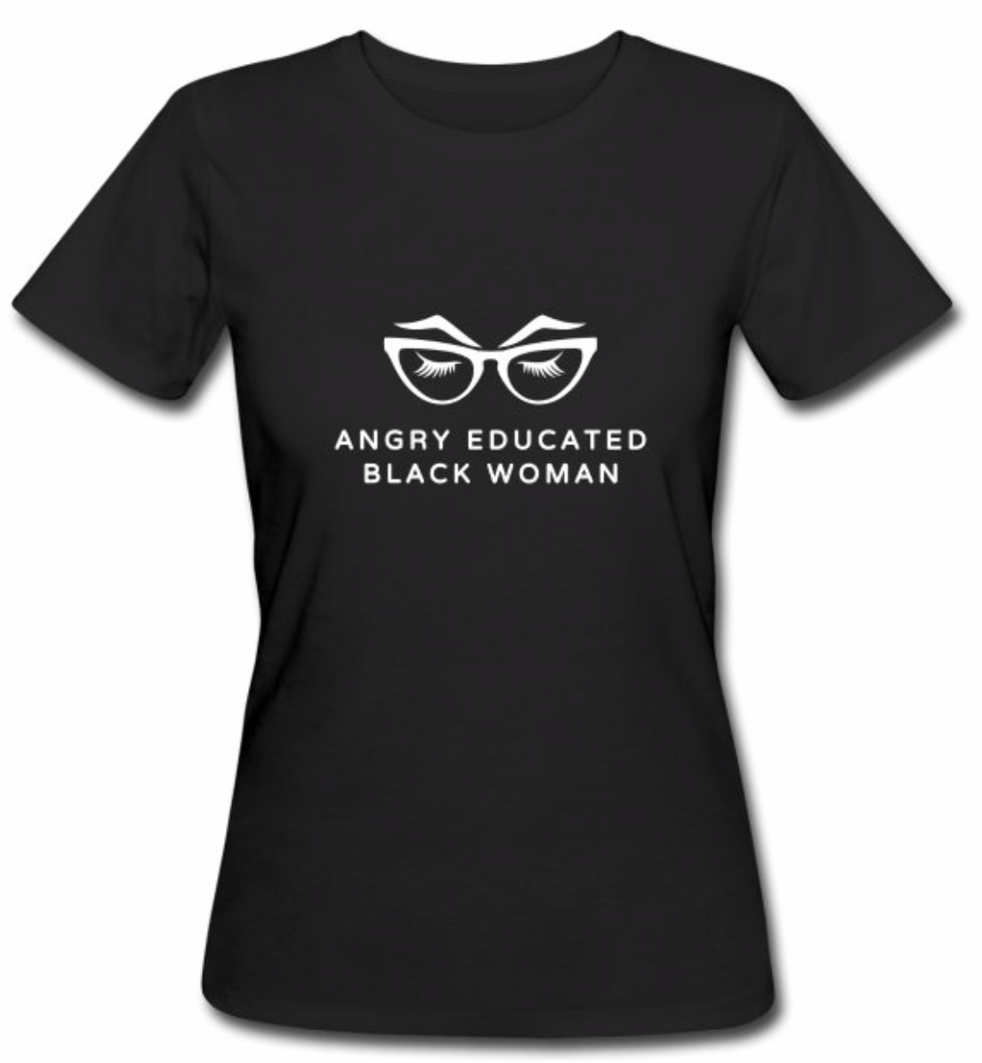 Classic Black Angry Educated Black Woman T-Shirt