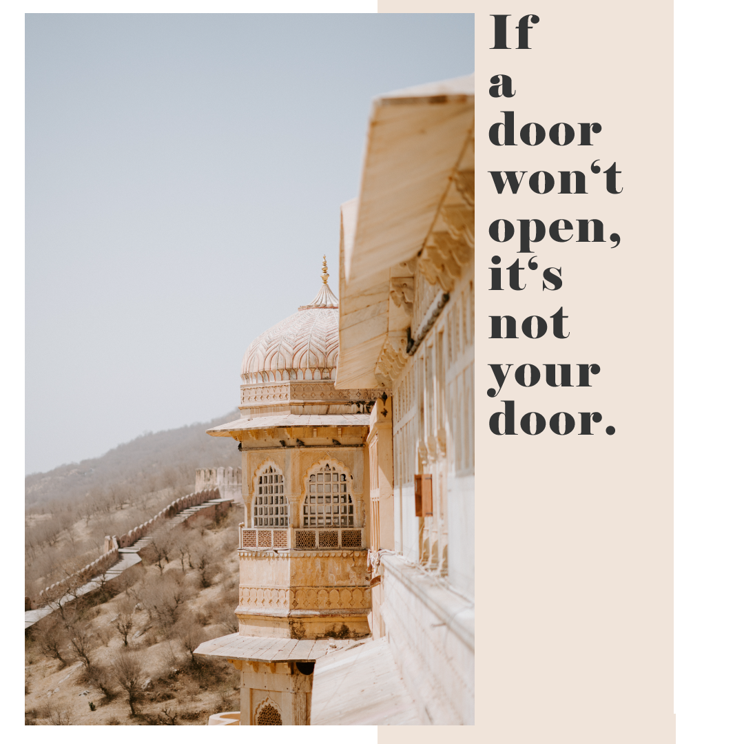 If a door won't open, it's not your door. www.herprettybravesoul.com , virtual assistant, virtuelle assistentin, osnabrück, Germany, Niedersachsen, graphic design