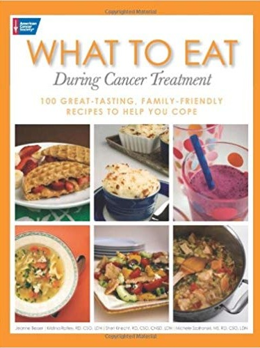 american cancer society: what to eat during cancer treatment (first edition) ~ 100 family-friendly recipes - This cookbook contains 100 fast, flavorful recipes to help both patient and caregiver prepare satisfying meals to combat some of the side effects of treatment. Recipes are organized by side effects and include Brie and Apple Grilled Cheese to deal with nausea, Lemon Egg-Drop Soup for diarrhea, Blueberry-Peach Crisp for constipation, a Sherbet Shake for sore mouth, and Honey-Teriyaki Salmon for taste alterations.