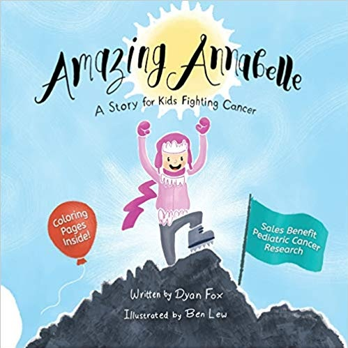 amazing annabelle: a story for kids fighting cancer - Amazing Annabelle will help kids prepare for scary procedures like anesthesia, scans, and surgery, and will help them cope with every step of their cancer fight.