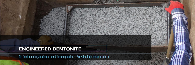 Engineered Bentonite