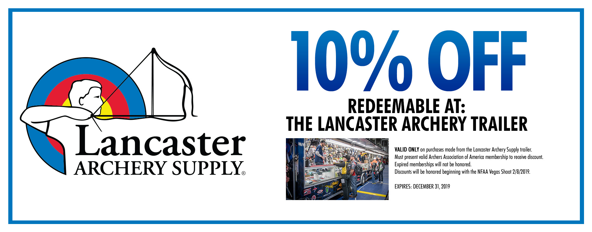 Lancaster Archery Supply - 10% Discount at the Lancaster Trailer During Events