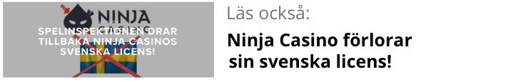Ninja Casino förlorar sin svenska spellicens.png