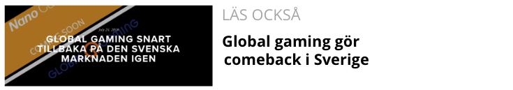 Global gaming gör comeback i Sverige.png