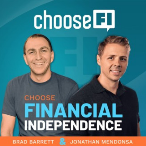 Choose FI - the best podcast and overall resource for financial independence, early retirement seekers