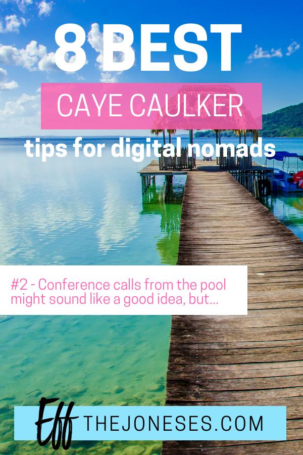 Caye Caulker Belize Digital Nomad.png