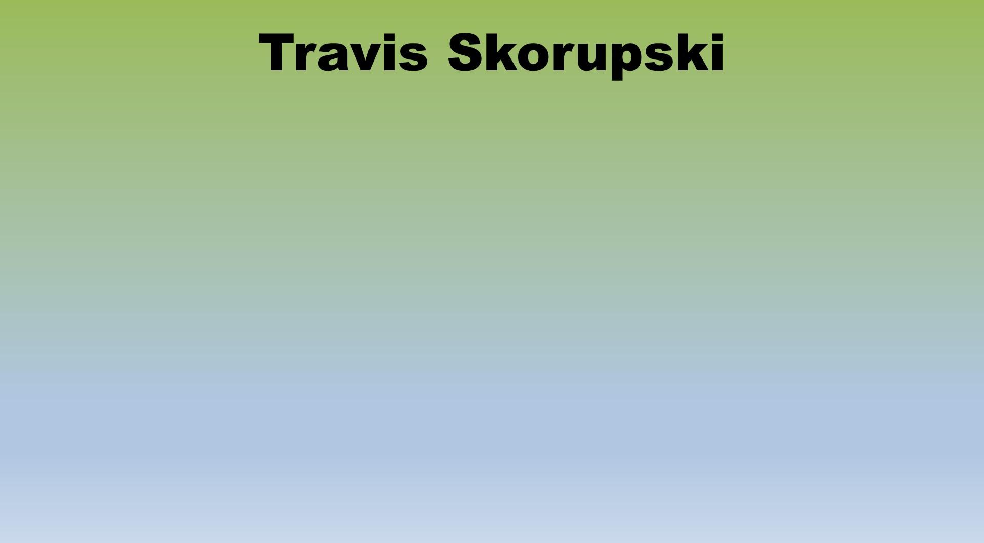 Travis Skorupski Placeholder.jpg