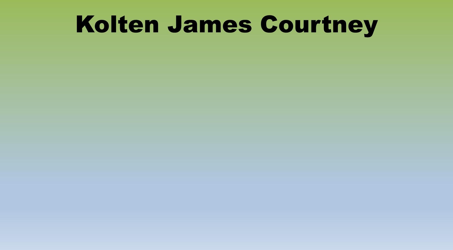 Kolten James Courtney Placeholder.jpg