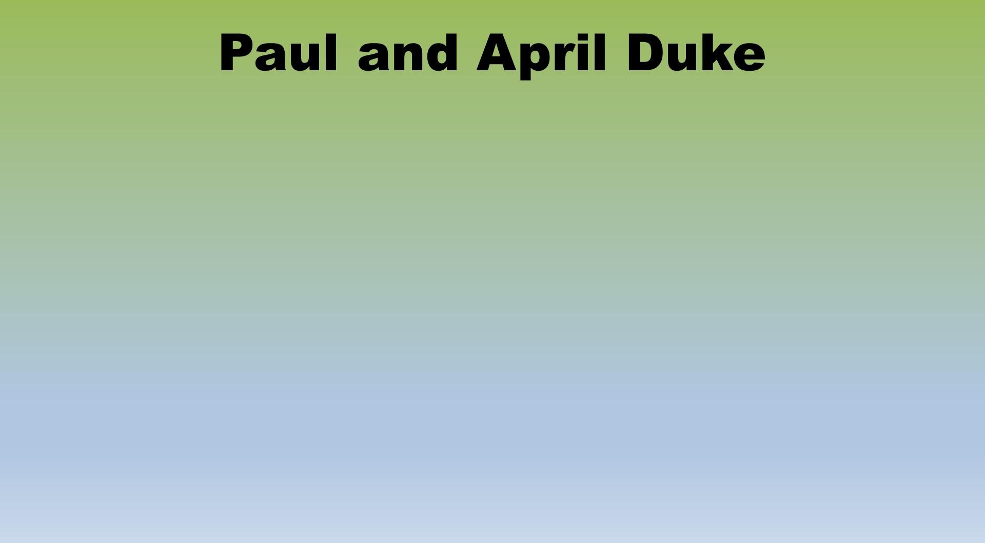 Paul and April Duke Placeholder.jpg