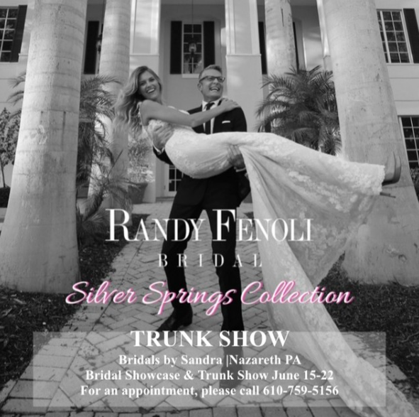 Hello Beautiful  Announcing a Silver Springs Collection TRUNK SHOW at  Bridals by Sandra  from June 15-22.  For an appointment at Bridals by Sandra Call 610.759.5156   Location     56 East Lawn Road in Nazareth, PA
