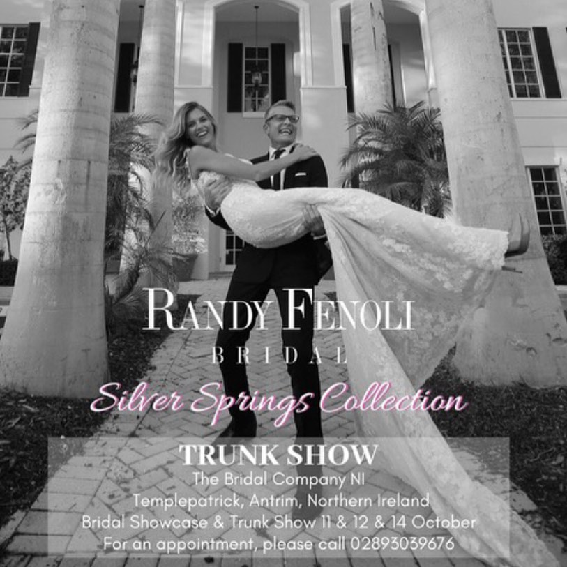 Randy Fenoli Trunkshow at the Bridal Company Northern Ireland