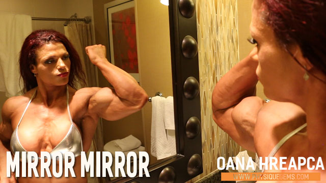 Mirror Mirror - What's better than one Oana? Two! Intimate contest shape muscle posing in the bathroom mirror. [7:44 minutes]