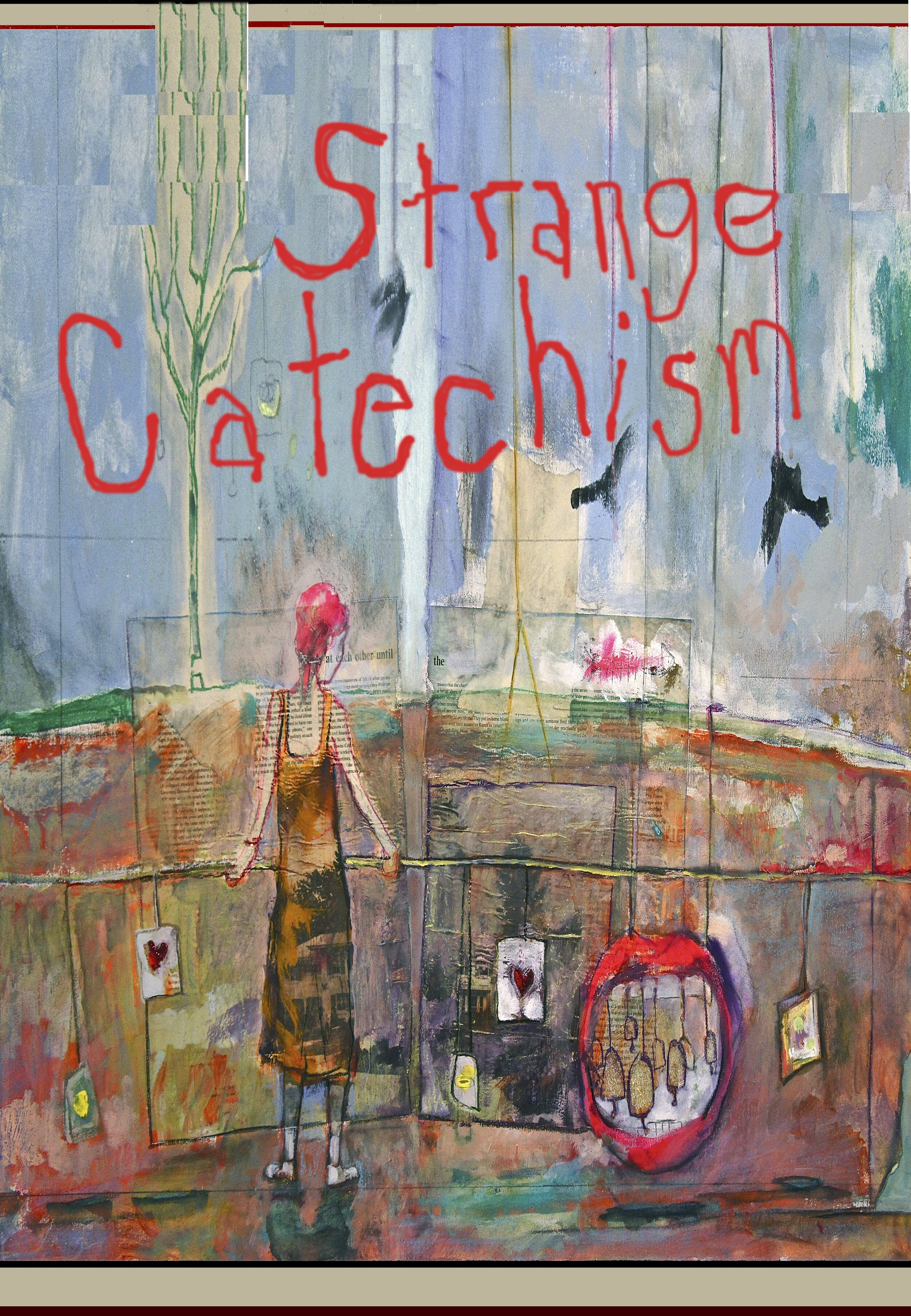 A Strange Catechism: Sample/Purchase Here