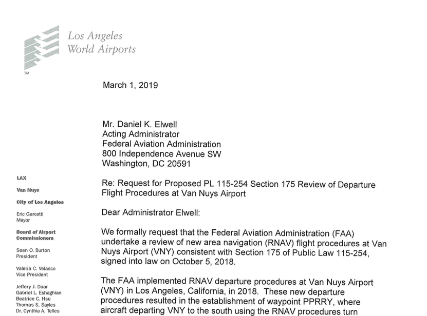 LAWA sent a letter on March 1, 2019 to the FAA's Acting Administrator formally requesting that it undertake a review of new flight procedures at VNY.