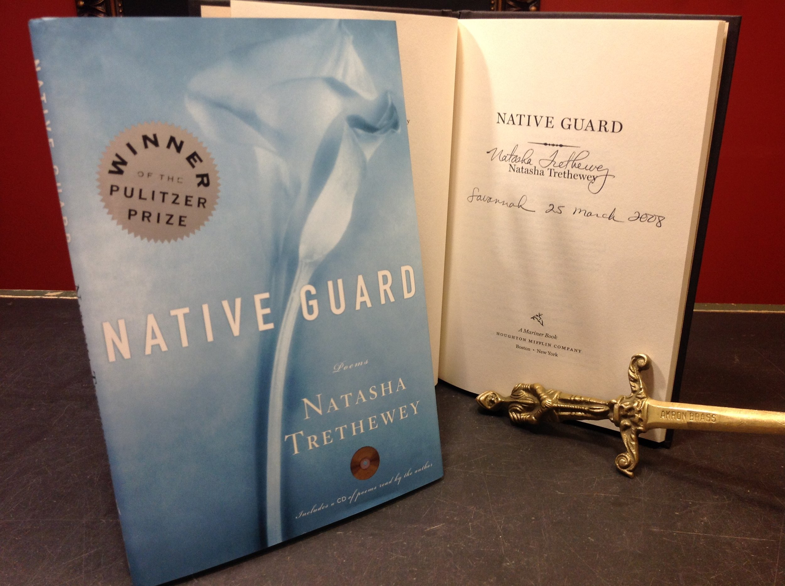 Native Guard, by Pulitzer Prize winner Natasha Trethewey - 2006 First Edition poetry collection, Houghton Mifflin, Signed and dated in Savannah in 2008.