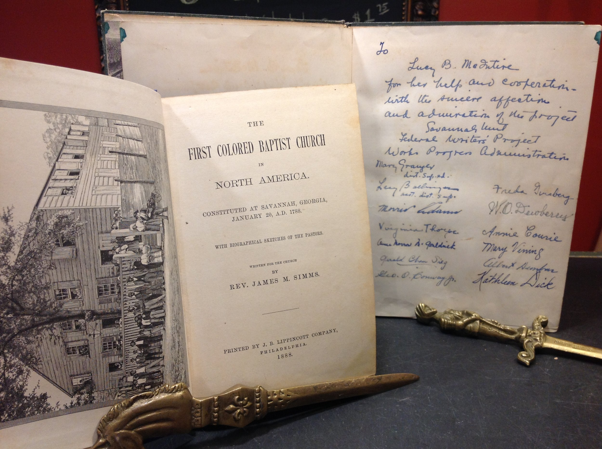 The First Colored Baptist Church in North America, Constituted at Savannah, Georgia&Savannah: American Guide Series - 1888 First Edition, J.B.Lippincott.1937 First Edition, compiled and written by Savannah Unit Federal Writers' Project in GA, Works Progress Administration; Signed by all the contributors that worked on the book.