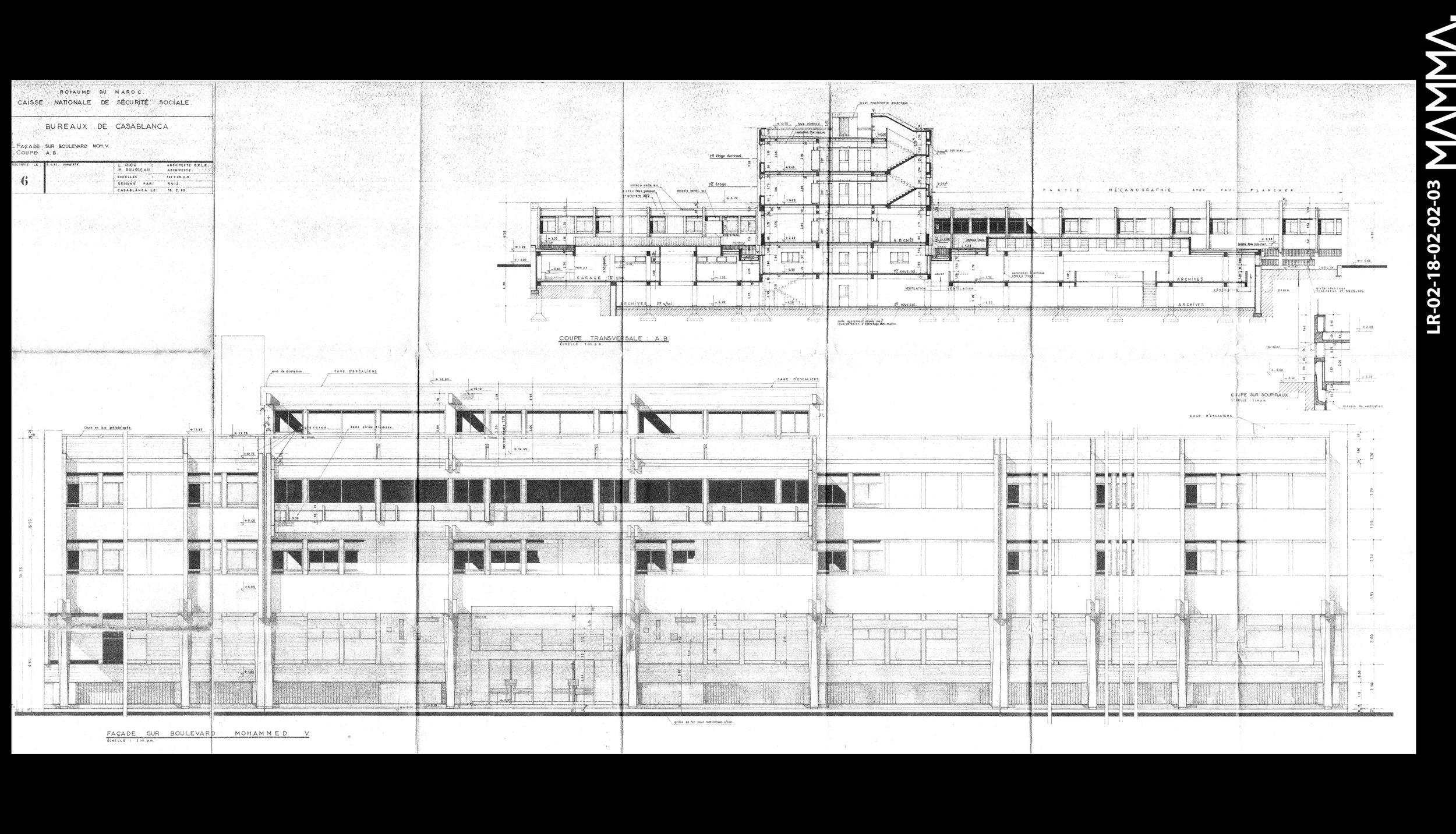 1963-Caisse National de Sécurité Social (CNSS) à Casablanca   Agence: L. Riou - M. Rousseau  Contenu: Façades sur le boulevard Mohammed V - Coupe  Dimensions: 143,4 x 68 cm  © MAMMAARCHIVE   Réf: MAMMA- LR-02-18-02-02-03