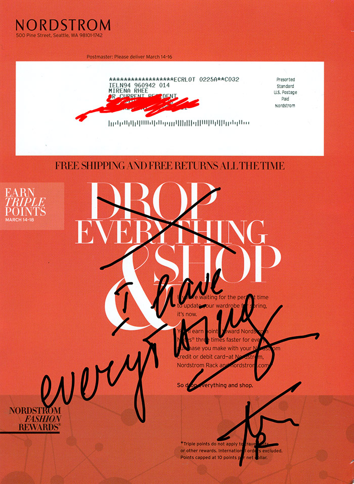 I have everything, 19 x 11 inches, sharpies on the back of a Nordstrom catalog, 2011 - Mirena Rhee