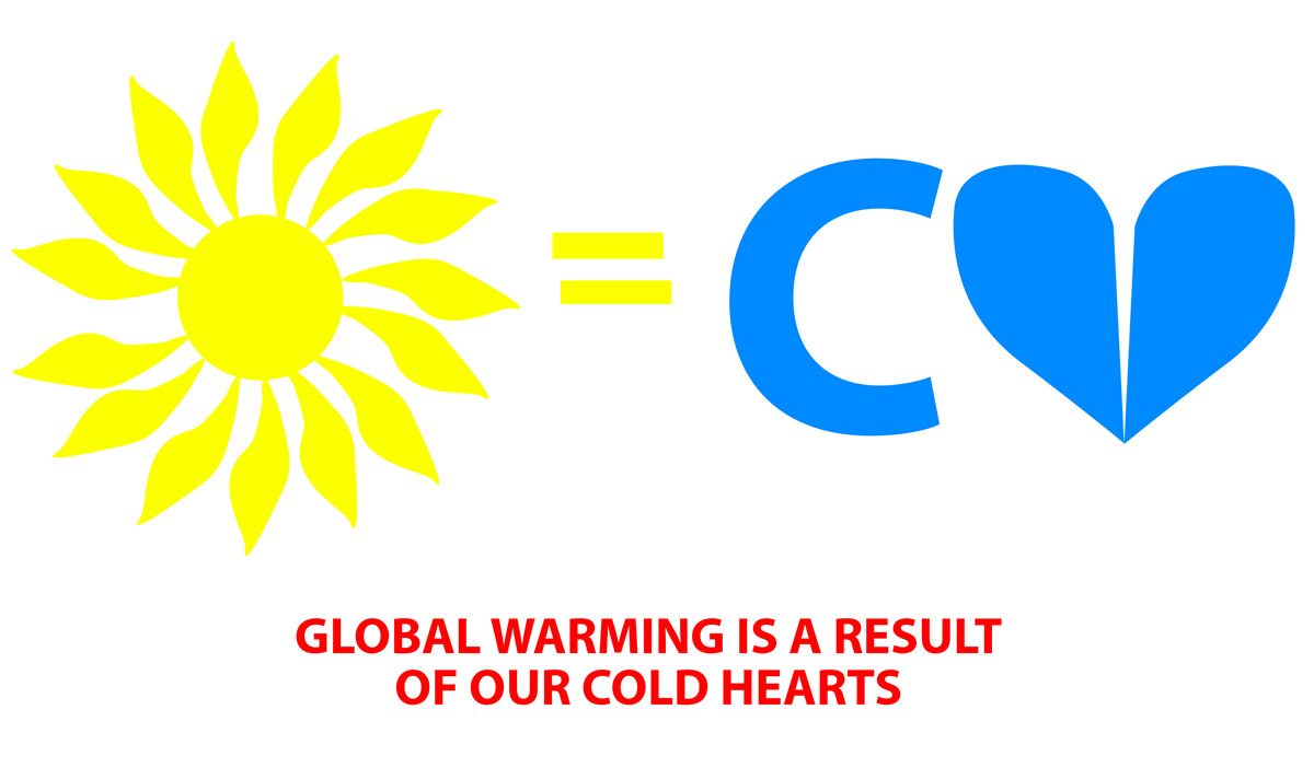 global-warming-is-a-result-of-our-cold-hearts.jpg