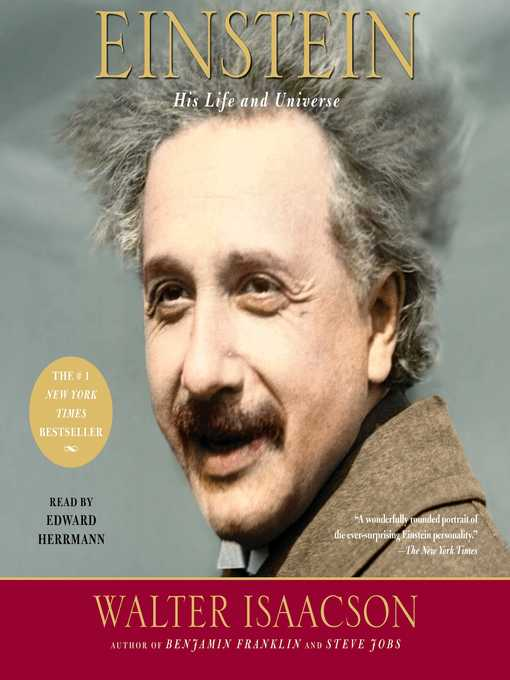 Einstein. His Life and Universe  by   Walter Isaacson    - borrow from NYPL