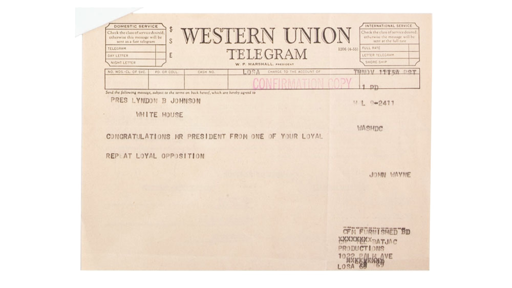 From the John Wayne Archive, a congratulatory telegram Wayne sent to President Lyndon B. Johnson after winning the 1963 presidential election. Photo courtesy of John Wayne Enterprises