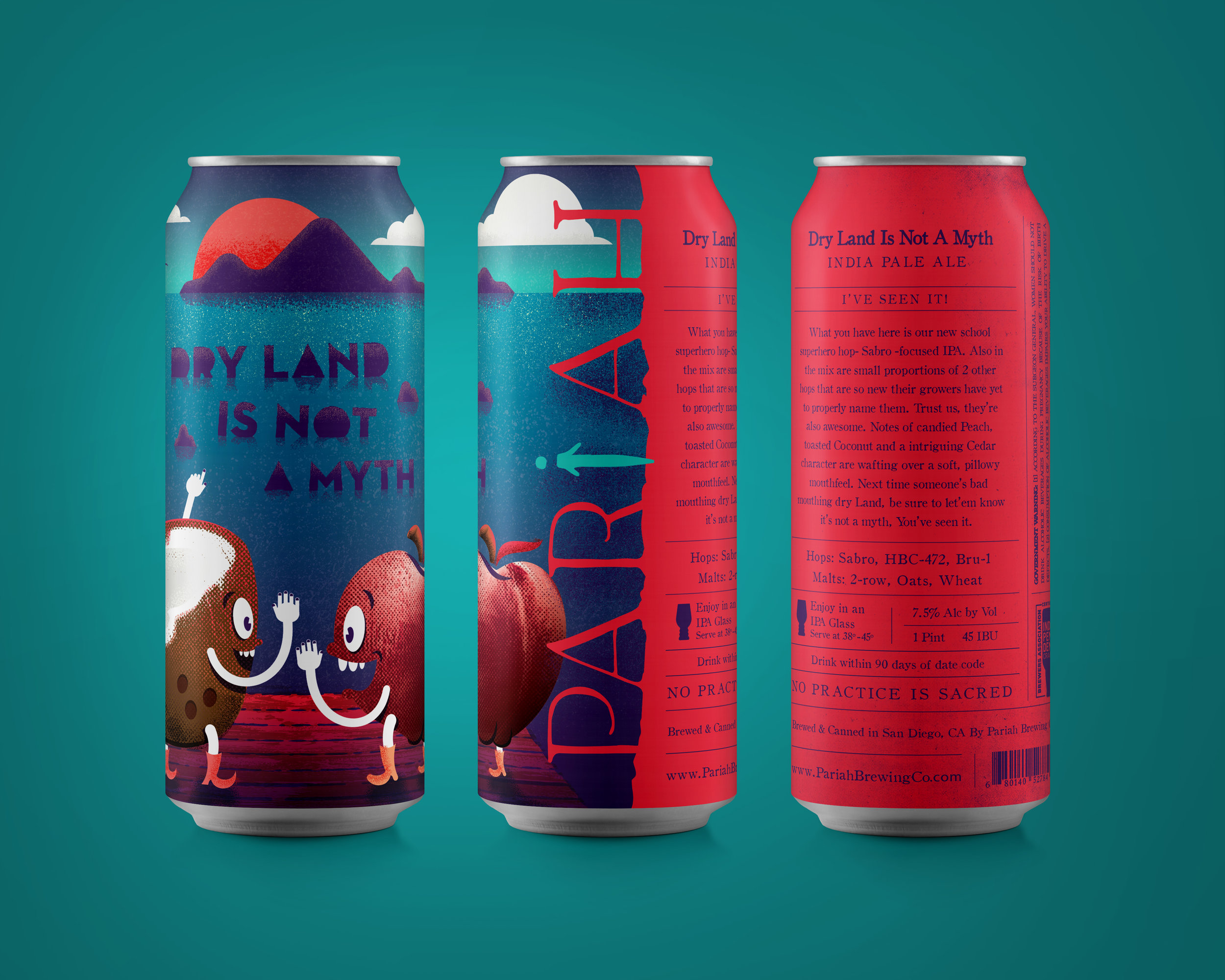 DRY LAND IS NOT A MYTH IPA - 7.5%; 45 IBU — Sabro focused American IPA. Small quantities of HBC-472 & Bru-1 hops. Notes of candied peach, toasted coconut, cedar.