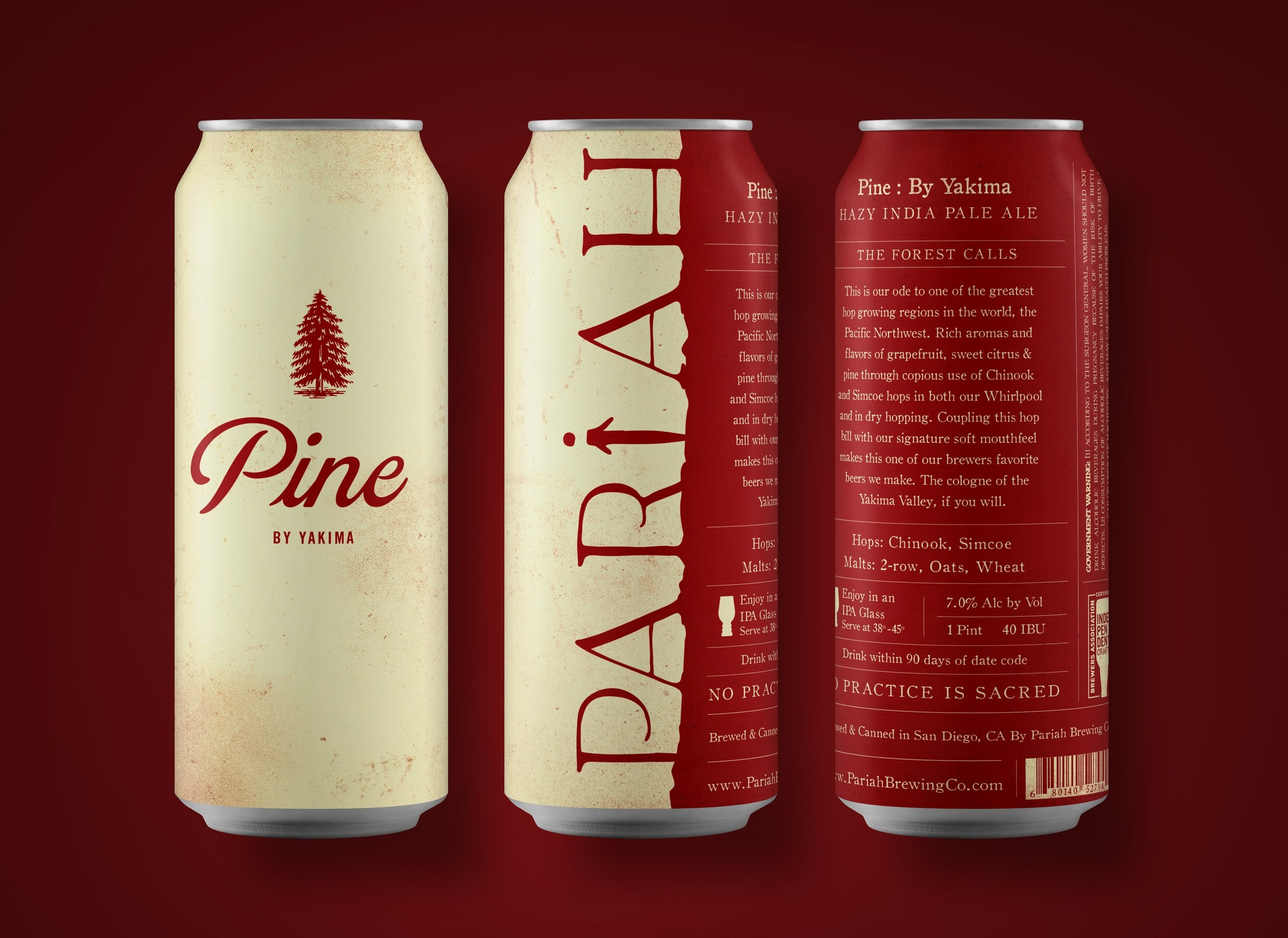 PINE: BY YAKIMA IPA - 7%; 40 IBU — Chinook & Simcoe focused American IPA. Notes of grapefruit, sweet citrus, pine, softly resinous. The cologne of the Yakima Valley.