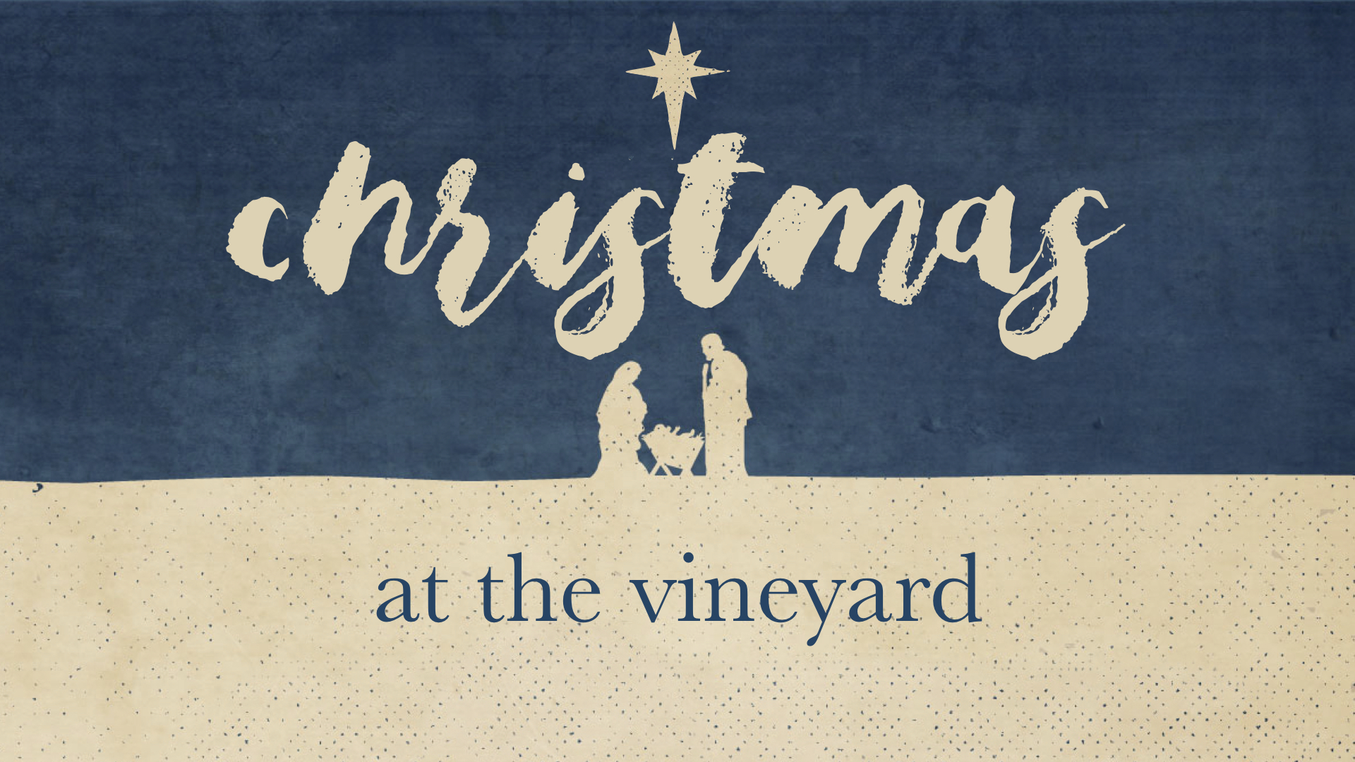 CHRISTMAS AT THE VINEYARD | SERIES - JOSEPH: A LIFE OF INTEGRITY | 12.10.2017 | WATCHA CLOSER LOOK AT JESUS | 12.17.2017 | WATCHTHE FIRST CHRISTMAS | 12.24.2017 | WATCHPREPARING FOR THE NEW YEAR | 12.31.2017 | WATCH