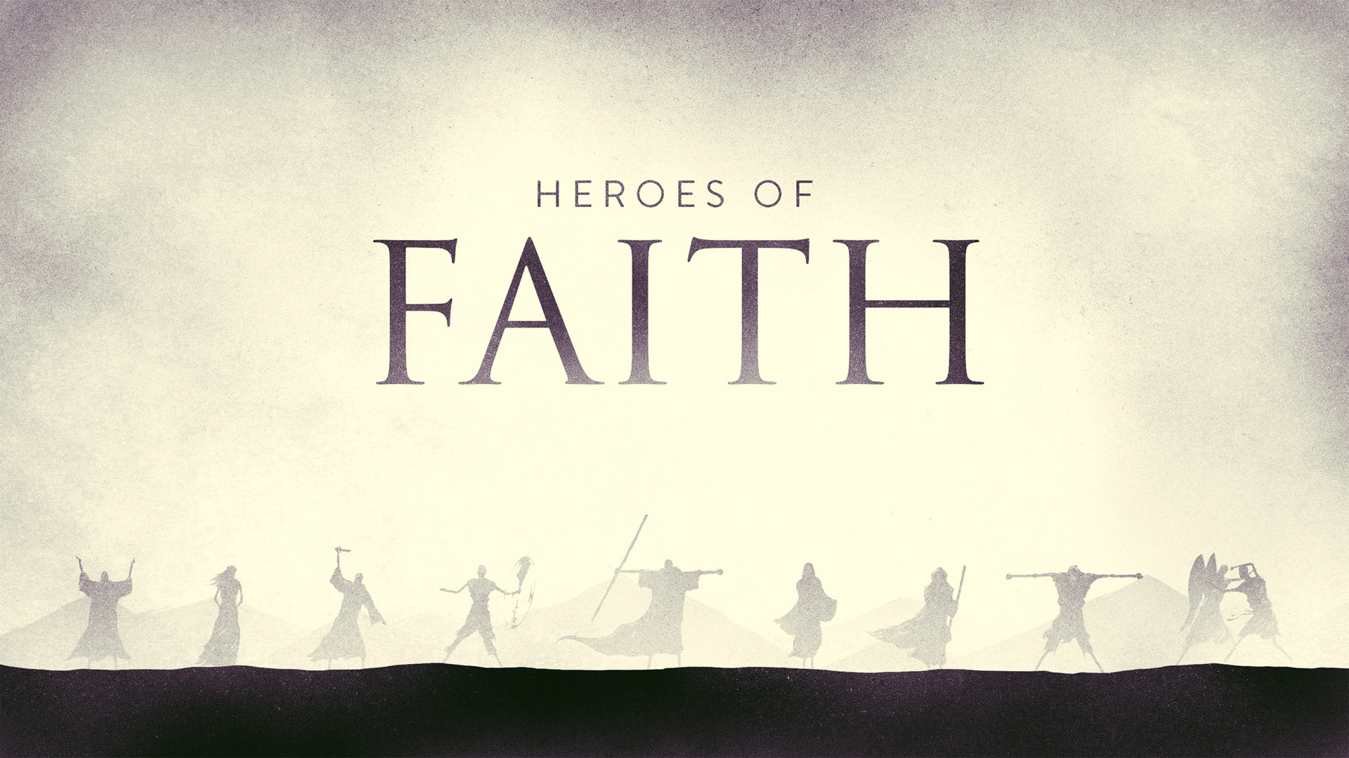 HEROES OF FAITH | SERIES - SAMUEL [CHARLES TAYLOR} | 05.26.2019 | WATCH | LISTENSARAH [PHIL CHORLIAN] | 06.02.2019 | WATCH | LISTENRAHAB [PHIL CHORLIAN] | 06.09.2019 | WATCH | LISTENSAMSON [PHIL CHORLIAN] | 06.16.2019 | WATCH | LISTENISAIAH [PHIL CHORLIAN] | 06.23.2019 | WATCH | LISTEN