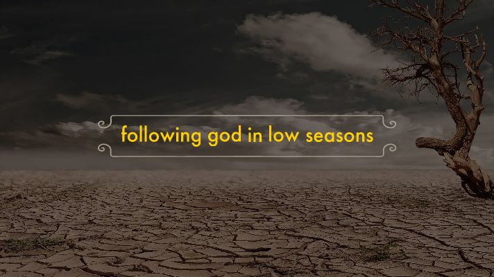 following-god-in-low-seasons.jpg