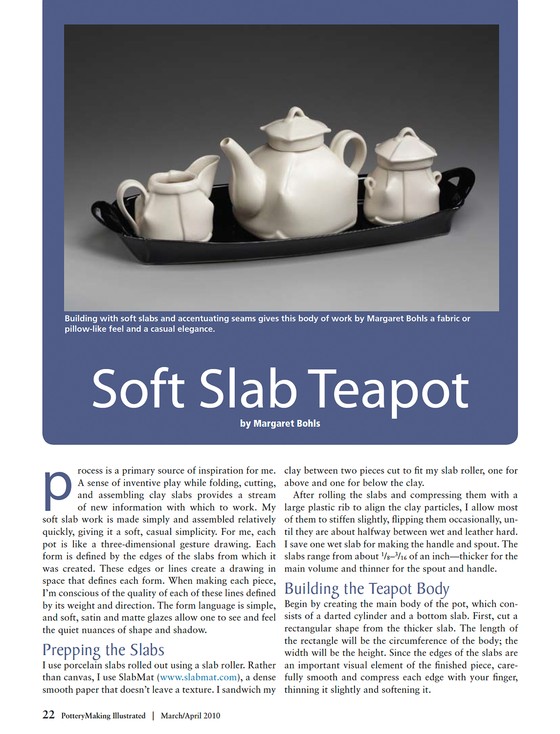 SOFT SLAB TEAPOT  by Margaret Bohls   Pottery Making Illustrated , March/April 2010.