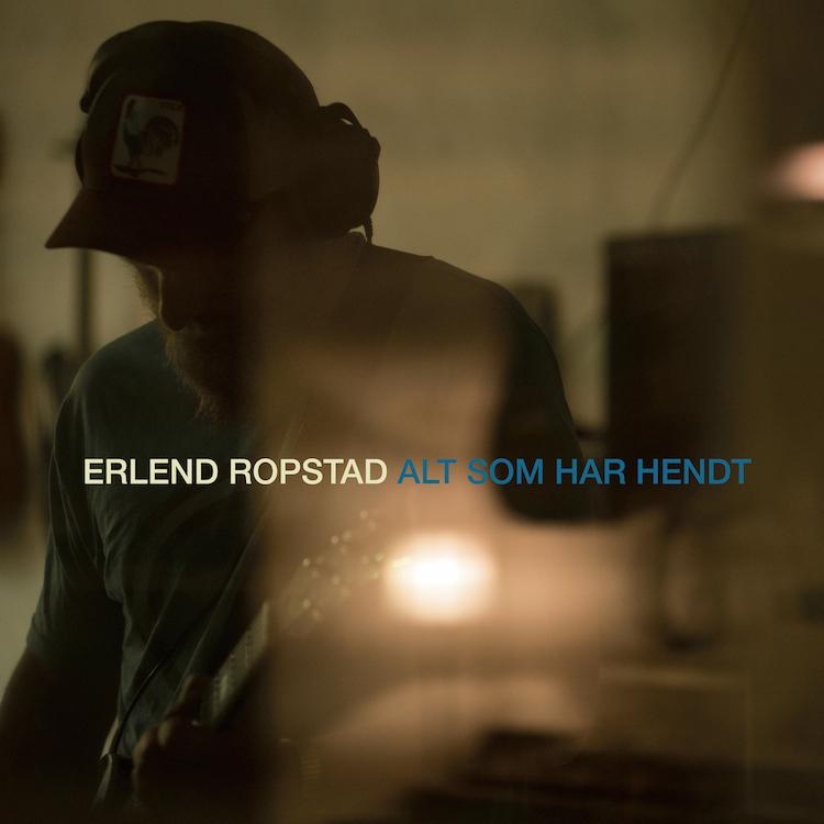 Erlend Ropstad - Alt som har hendt