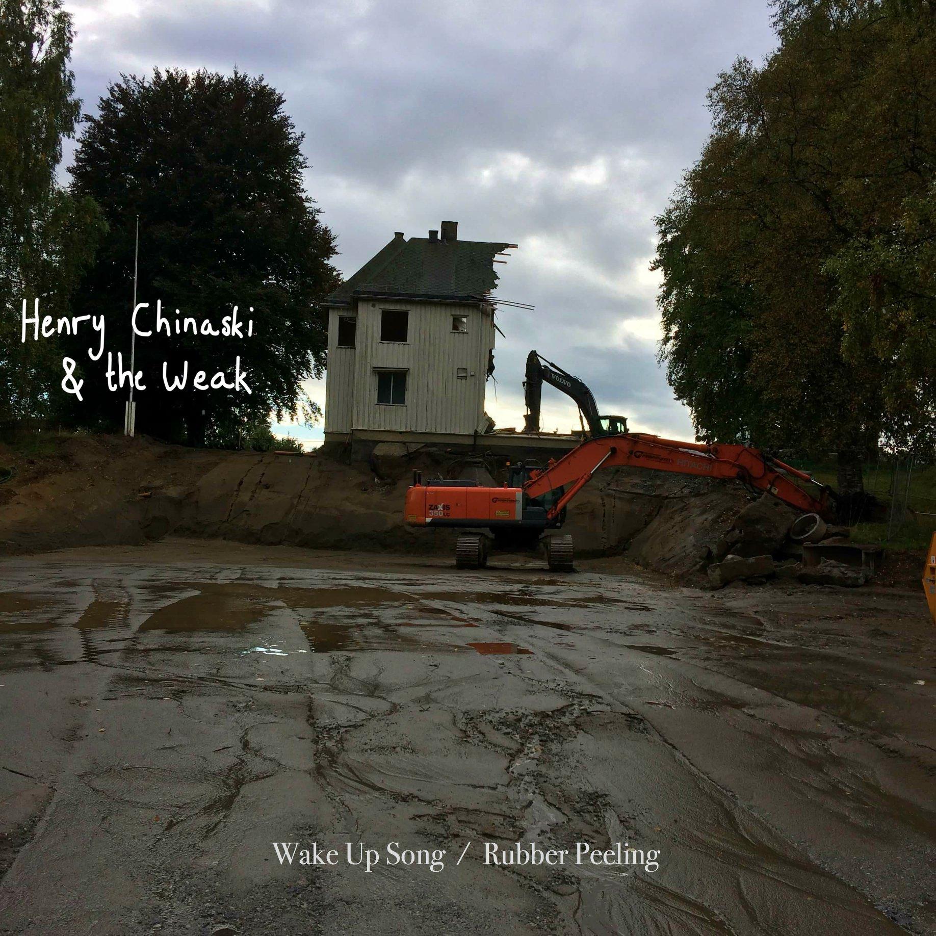 Henry Chinaski & the Weak - Wake up..