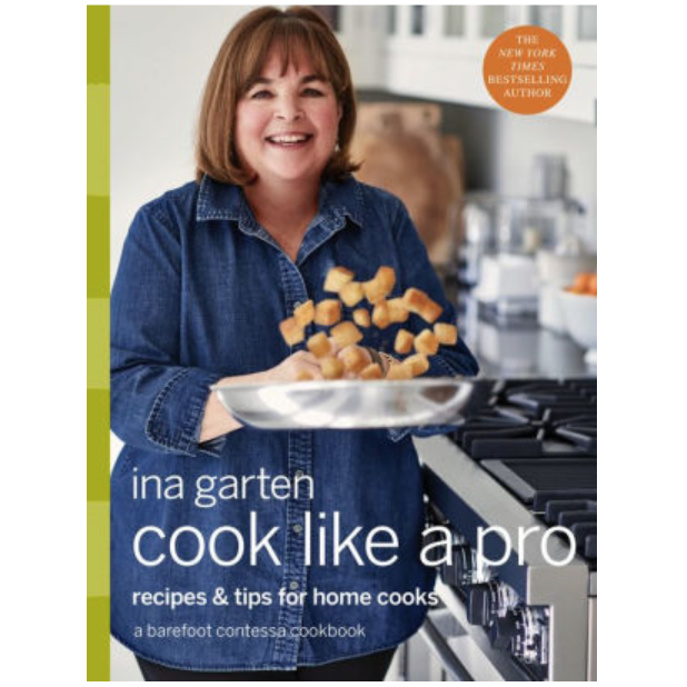 cook like a pro - Ina Garten$35.00Everything Ina does is amazing. This book is no exception.