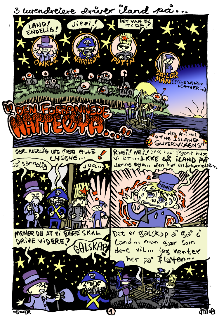 The Cursed Island of Hats (16 pages) Published on  Nettserier  from May 1st 2008,