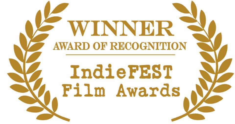 Award of Recognition  IndieFESTFilm Awards