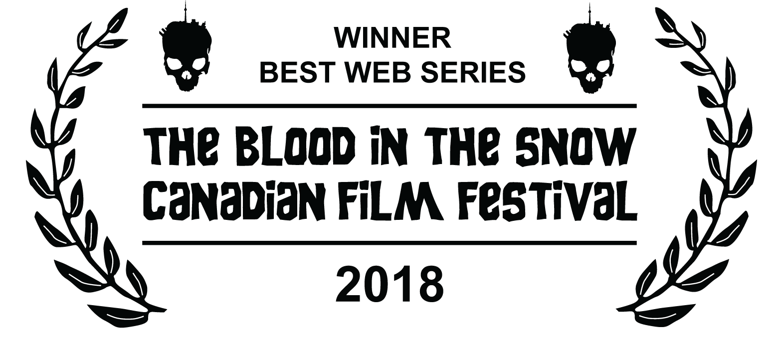 Winner Best Web Series  Blood In The Snow Canadian Film Festival