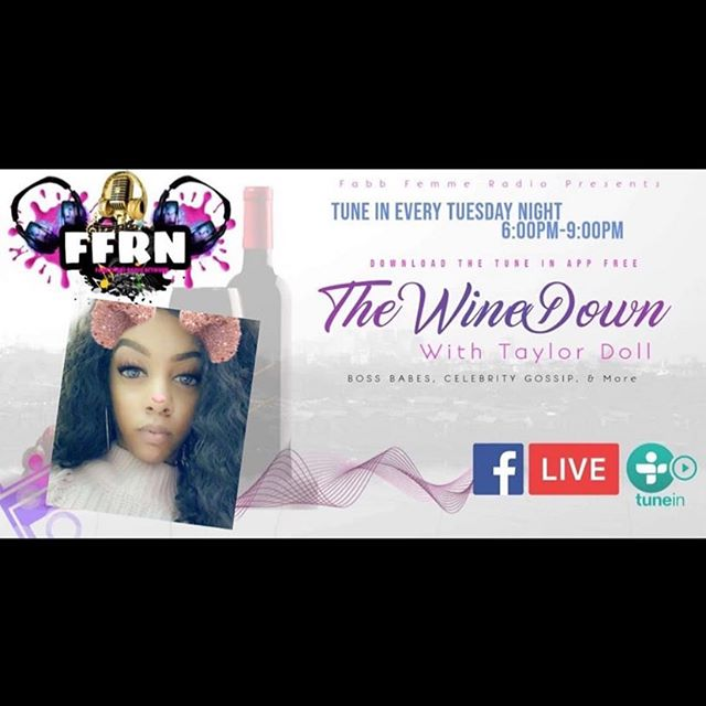 The wine down begins @7pm est and 6pm central with the queen @iamthetaylor_doll on @fabbradionet every Tuesday. Grab you a glass 🥃 and po' up!! We will be discussing the brand, Celebrity Gossip, Bose Babes and trending topics #fabbfemmeradionetwork download the tune in app #getyourmoneyqueen #dallas #texas #qgtm #girlpower #queensgetthemoney