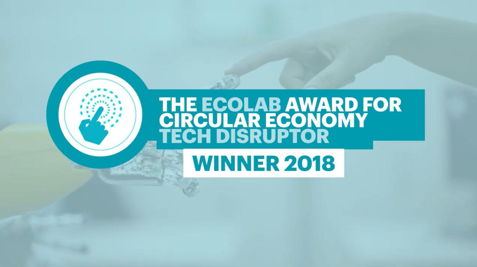 2018 Winner of the 'Circular Economy Tech Disruptor' Award