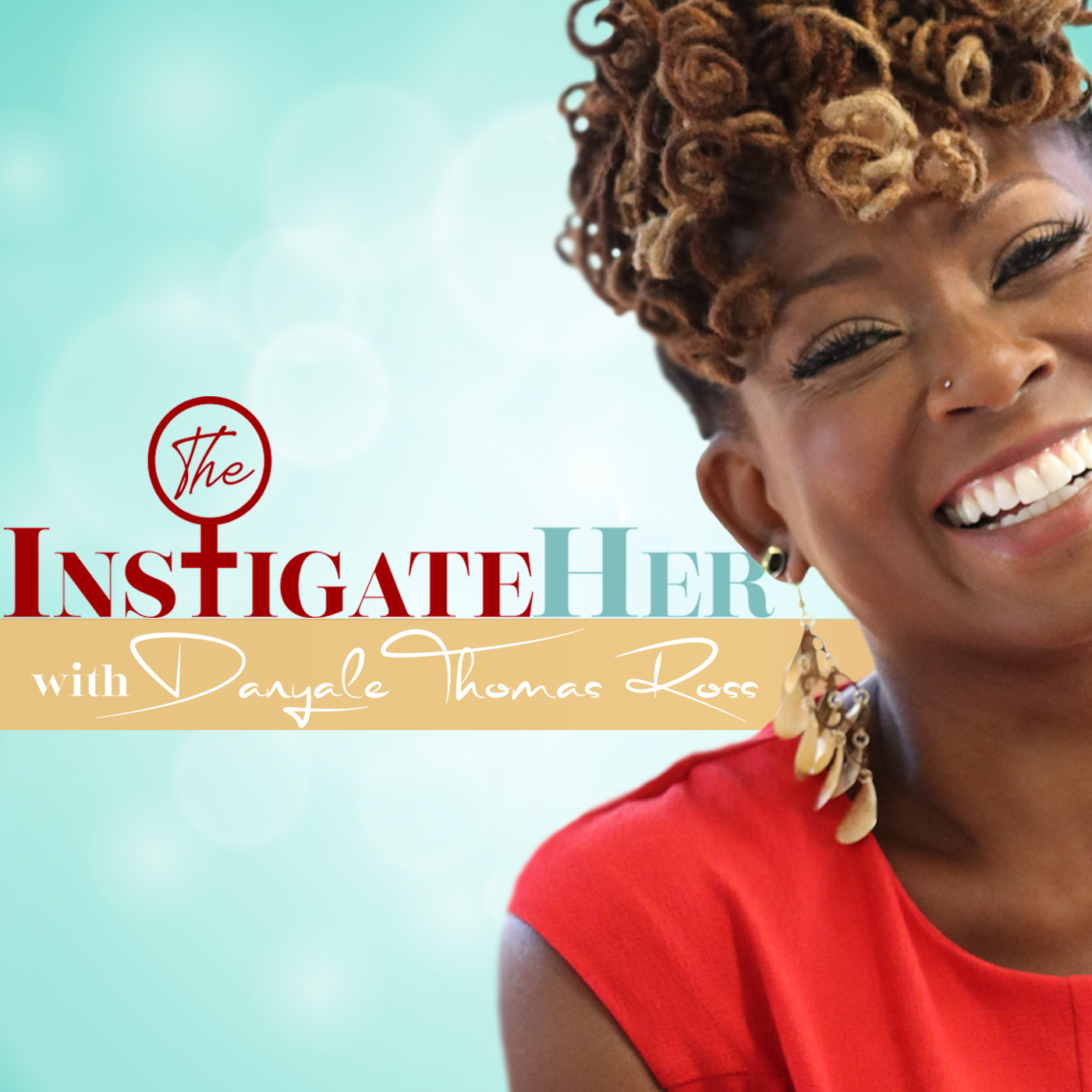 Listen to instigateher podcast! - Transforming moods and instigating lives, in 25 minutes or less…