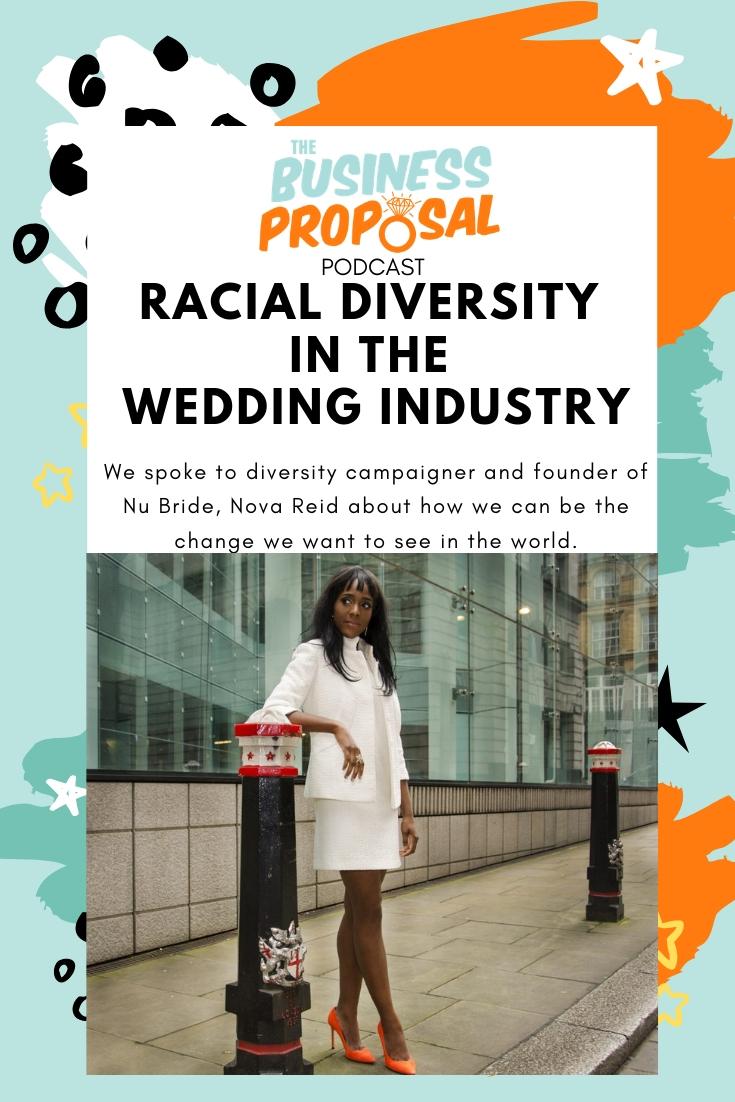racial diversity in the wedding industry with Nova Reid