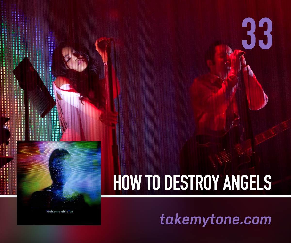 take-my-tone-how-to-destroy-angels.jpg
