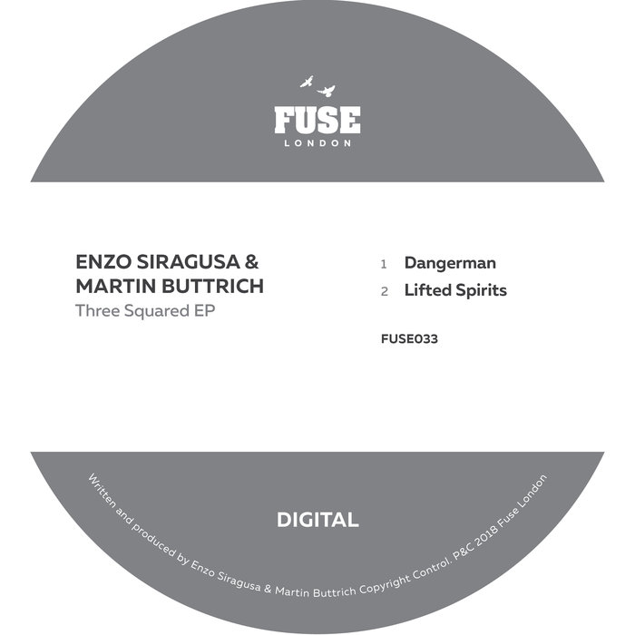 Siragusa & Buttrich - Three Squared EP - Fuse London • 05/10/2018
