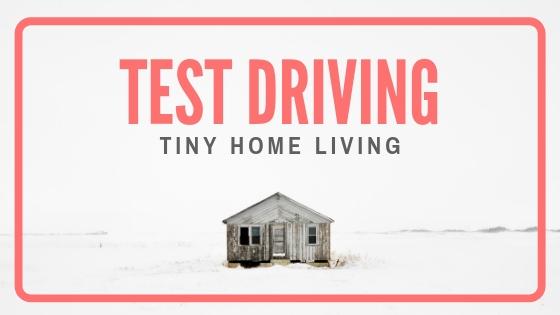 test-driving-tiny-home-living.jpg