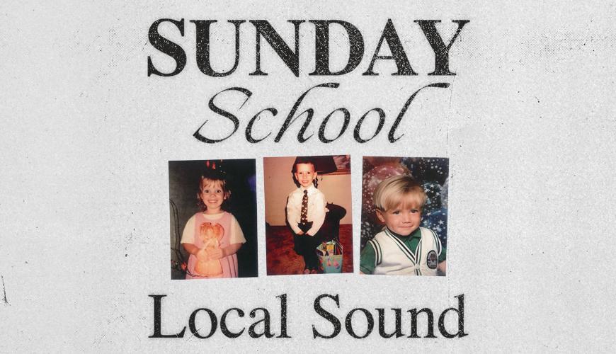 Local_Sound_Sunday_School_870x500.jpg